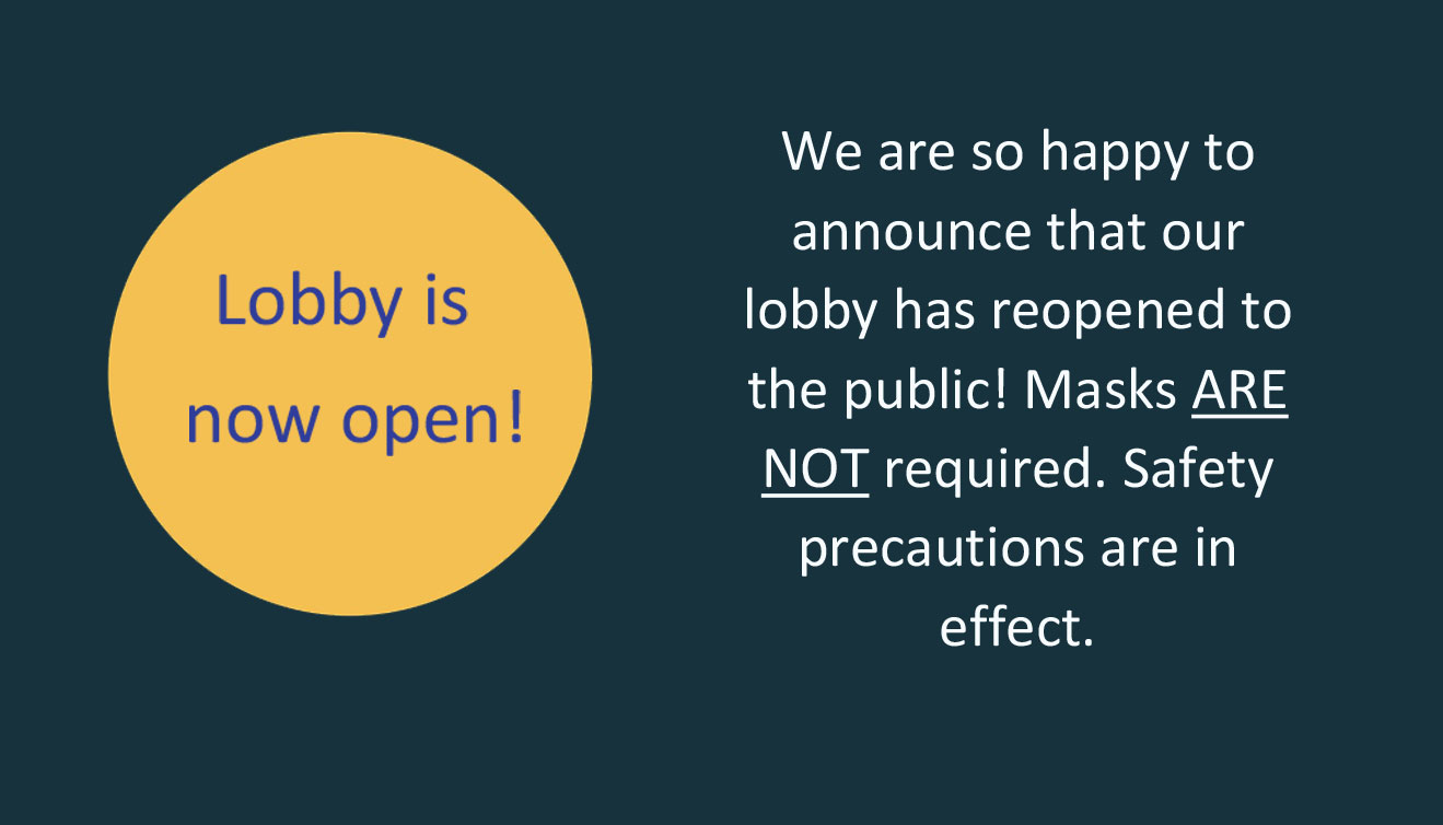 Lobby is open now